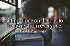 Sitting alone on the bus
