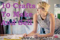 Ideas for brainstorming, marketing and selling your crafts. Plus 10 Crafts To Make And Sell