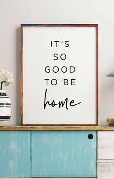It's So Good to Be Home printable, home decor, wedding gift, Living Room decor, Family quote, Apartment decor, Nordic Wall Art #affiliate