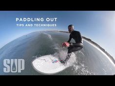 Clay Schmitz shares some surfing tips for how to make it past the breaking waves and whitewater to get out to the lineup on your standup paddleboard. Surfing Tips, Sup Stand Up Paddle, Offshore Wind, Standup Paddle Board, Sup Surf, Learn To Surf, Surf Outfit, Big Waves, Paddle Boarding