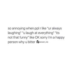 Why u bitter Tweet Quotes, Mood Quotes, Life Quotes, Ok Sorry, Single Memes, Funny True Quotes, Sarcasm Only, Quotes And Notes, Humor