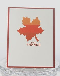Give Thanks Ombre Leaf Hand Made Thanksgiving Card