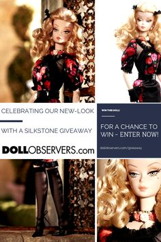 Celebrate the new-look DollObservers.com and win a Silkstone Barbie in our brand new Fashion Doll Giveaway! http://dollobservers.com/giveaway
