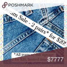 DENIM SALE!!! 👖👖👖For a limited time, get 2 pairs of jeans from my closet for $20!👖👖👖  Cover image of qualifying items will include this sale signage. Simply create a bundle with 2 pairs, and I'll accept your offer for $20. Just in time for Back to School shopping!🛍🛍🛍😊  Questions? Please ask in the comments section! Thanks!😙😙💋💋 Jeans