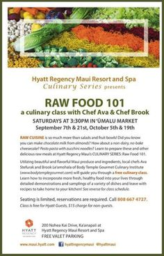 Lahaina, HI Raw Cuisine is so much more than salads & fruit bowls! Did you know you can make chocolate milk from almonds! How about a non-dairy, no-bake cheesecake? Pesto pasta with zucchini noo… Click flyer for more >>