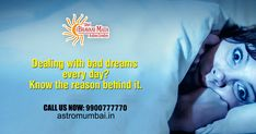 If you are suffering from bad dreams every night that means your dreams indicating you something that you don't know at all. It's time to meet our #BestAstrologer to know the exact reason behind it. Get the perfect solution with the help of #Astrology. For more details visit: https://www.astromumbai.in/ #PalmReading #FaceReading #Horoscope #LoveMarriage #KundliMilan #Career #GaneshPujan #GrahaDosh #Vastushastra #TuesdayThoughts