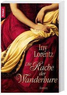 Die Rache der Wanderhure von Iny Lorentz