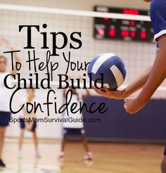 3 Huge Tips For Parents To Help Their Young Athlete Build Confidence