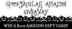 Spooktacular Amazon Giveaway - Win a $200 Amazon Gift Card!
