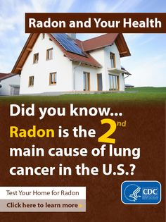 Radon is an odorless, colorless, radioactive gas. Testing is the only way to know if radon levels are high in your home or office.