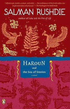 Haroun and the Sea of Stories by Salman Rushdie  (children's book)