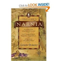 ($15) A Field Guide to Narnia