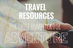 Travel Resources for those homesick for adventure #travel #traveltips #backpacking #adventures #exploring #nomad #digitalnomad #europe #travelblog