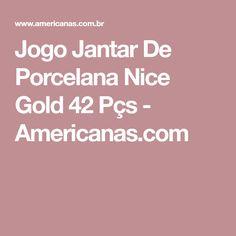 Jogo Jantar De Porcelana Nice Gold 42 Pçs - Americanas.com