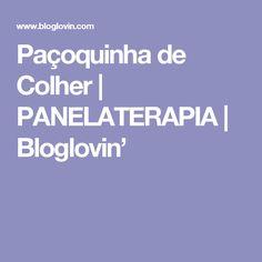 Paçoquinha de Colher | PANELATERAPIA | Bloglovin'