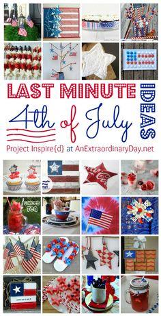 Extraordinary Last Minute Fourth of July Ideas  :: AnExtraordinaryDay.net
