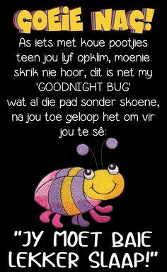 Goeie Nag, Good Night Greetings, Goeie More, Bugs, Crochet Necklace, Sleep Tight, Afrikaans, Om, Teen