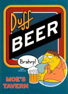We love beer and The Simpsons!