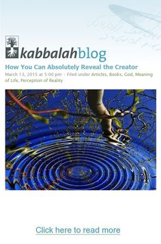 Want to Reveal the Creator? | Get started with a free course => http://edu.kabbalah.info/lp/free?utm_source=pinterest&utm_medium=banner&utm_campaign=ec-general | #MeaningOfLife #PerceptionOfReality #Spirituality