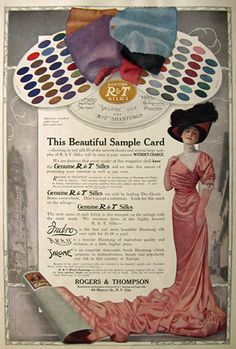 Rogers & Thompson Silks ad from 1910 showing the wide range of beautiful fabric hues that company offered at the time. #Edwardian #1910s #fashion #ad