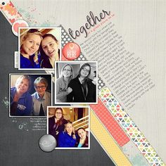 Together ...  by Barbara, as seen in the Club CK Idea Galleries. #scrapbook #scrapbooking #creatingkeepsakes