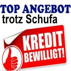 Kredite Kredit ohne Schufa 100% keine Vorkosten  von Privatinvestoren und Bankenpool!