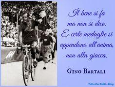 Tutto Per Tutti: GINO BARTALI  (PONTE A EMA 18 LUGLIO 1914 – FIRENZ...