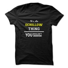Awesome T-shirts  Its an OCHILLOW thing, you wouldnt understand    . (Bazaar)  Design Description: Hey OCHILLOW, you might be tired of having to explain yourself. With this T-Shirt, you no longer have to. Grab yours TODAY! Could be a best gift too.  ... -  #aerosmith - http://tshirt-bazaar.com/whats-hot/deal-of-the-day-its-an-ochillow-thing-you-wouldnt-understand-bazaar.html