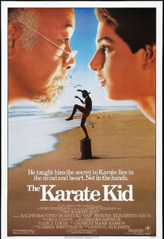 The Karate Kid (1984) 2hr-06min.  -  A handyman/martial arts master agrees to teach a bullied boy karate and shows him that there is more to the martial art than fighting.