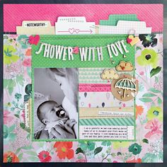Basic Grey Shower with Love by Kelly Goree Baby Scrapbook, Scrapbook Cards, Scrapbook Page Layouts, Scrapbooking Ideas, Baby Album, Basic Grey, Baby Cards, Scrapbooks, Mini Albums