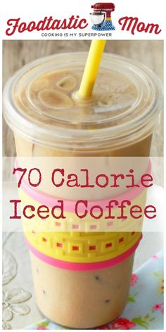 Seventy Calorie Iced Coffee - Foodtastic Mom - - Improve your morning routine with this iced coffee recipe hack that will set you back a mere 70 calories. It is truly the best tasting iced coffee! Healthy Iced Coffee, Homemade Iced Coffee, Vanilla Iced Coffee, Iced Coffee At Home, Best Iced Coffee, Iced Coffee Drinks, Coffee Tasting, Coffee Date, Coffee Shops