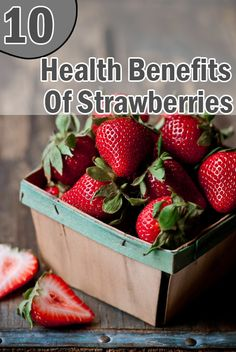Benefits Of Strawberries for Health:Strawberries have phenol in them, which help in cases of osteoarthritis, asthma and atherosclerosis by inhibiting cyclooxygenase (COX).