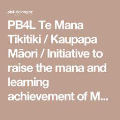 Te Mana Tikitiki / Kaupapa Māori / Initiative to raise the mana and… Early Intervention, Classroom Environment, Self Esteem, Kiwi, Centre, Confidence, Encouragement, Messages, Teaching