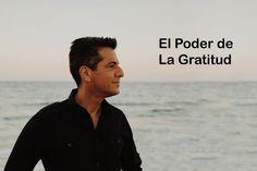 El Poder de la Gratitud - Carlos Marin
