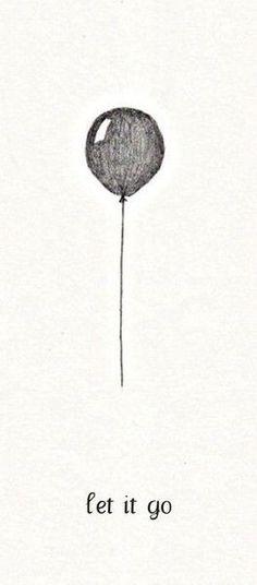 let it go.  ahhh.