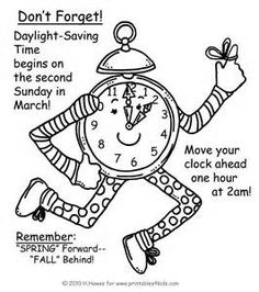 Daylight Savings Spring Forward Reminder Coloring Page : Printables for Kids – free word search puzzles, coloring pages, and other activities Daylight Savings Meme, Daylight Savings Time Begins, Spring Forward Fall Back, Spring Ahead, Free Coloring Pages, Coloring Sheets, Printable Coloring, Coloring Book, Colouring