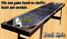 Puck Hole  A mix between Cornhole and Shuffle Board by Vorticy