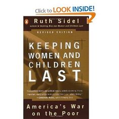 Keeping Women and Children Last Revised: Ruth Sidel: 9780140276930: Amazon.com: Books