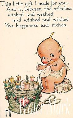would be a cute label Rose O'Neill (American illustrator, 1874 - ~ Vintage Kewpie Sewing Postcard. Patchwork Quilting, Quilts, Vintage Greeting Cards, Vintage Postcards, Quilting Quotes, Sewing Quotes, Images Vintage, Vintage Pictures, Little Presents