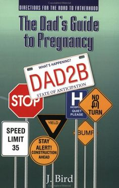 The Dad's Guide to Pregnancy « LibraryUserGroup.com – The Library of Library User Group
