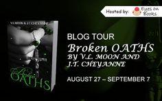 It's Raining Men: Eyes on Books - Broken Oaths VL Moon and JT Cheyan...