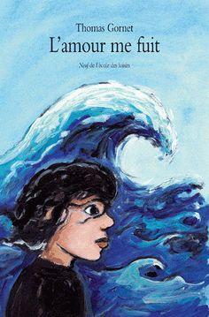 """L'amour me fuit.   Thomas GORNET.   Ecole des Loisirs, collection """"Neuf"""", 2010.   139 pages.   Dès 9 ans.   Thèmes abordés : l'amour, l'école, la famille, l'homosexualité, les différences, l'amitié, l'école."""