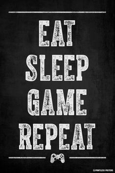 Eat Sleep Game Repeat Video Game Poster - Best of Wallpapers for Andriod and ios 4k Gaming Wallpaper, Game Wallpaper Iphone, Best Gaming Wallpapers, Funky Wallpaper, Video Game Quotes, Video Game Posters, Gaming Posters, Gaming Memes, Gamer Quotes