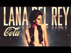 video for 'Cola'  by Lana Del Rey. so good!