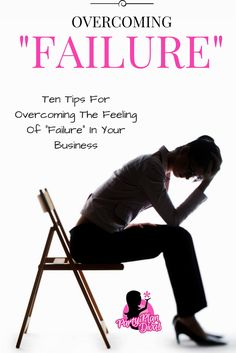 Overcoming Failure is important to grow as a person and business owner. It is okay to fail, how you overcome failure is what matters the most in life. Event Planning Tips, Party Planning, Arbonne Business, Sales Tips, Business Advice, Working Moms, How To Get Money, How To Plan, Feelings