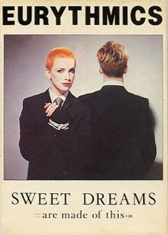 Taking you all the way back to 1983 with the Eurythmics and 'Sweet Dreams'…