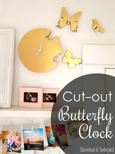 How to make your own butterfly 'cutout' clock... where it looks like the butterflies are flying out of the clock! {Sawdust & Embryos}