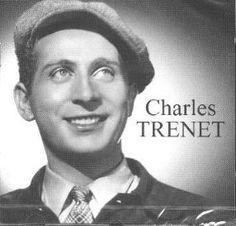 Charles Trenet (1913-2001) Singer and songwriter