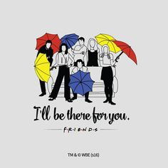 Friends I'll be There for You T Shirt Graphic Tees is your new tee will be a great gift for him or her. I use only quality Friends Serie Friends, Friends Episodes, Friends Moments, Friends Tv Show, Friends Forever, Friends Series Quotes, Friends Cast, I Love My Friends, Best Friends