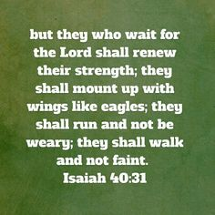 We shall have endurance and strength through Jesus   See more